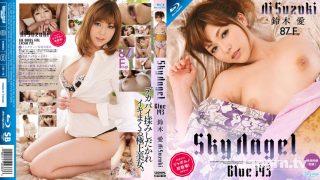 SKYHD-151 Sky Angel Blue Vol.143 : Ai Suzuki