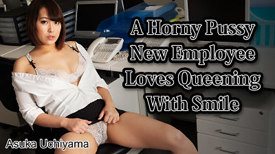 Heyzo 2515 – A Horny Pussy New Employee Loves Queening With Smile – Asuka Uchiyama