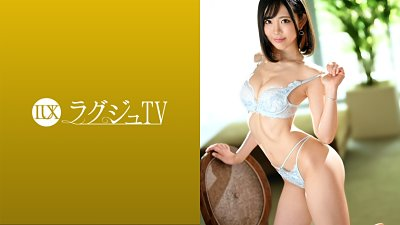 259LUXU-1470 ラグジュTV 1450 まるでモデルのような美スタイルで世の男達を魅了する美…