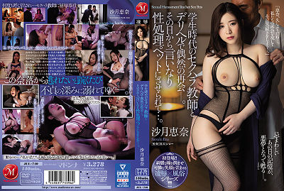 JUL-740 A Chance Encounter With The Perverted Teacher From My School Days Led To Me … Ena Satsuki